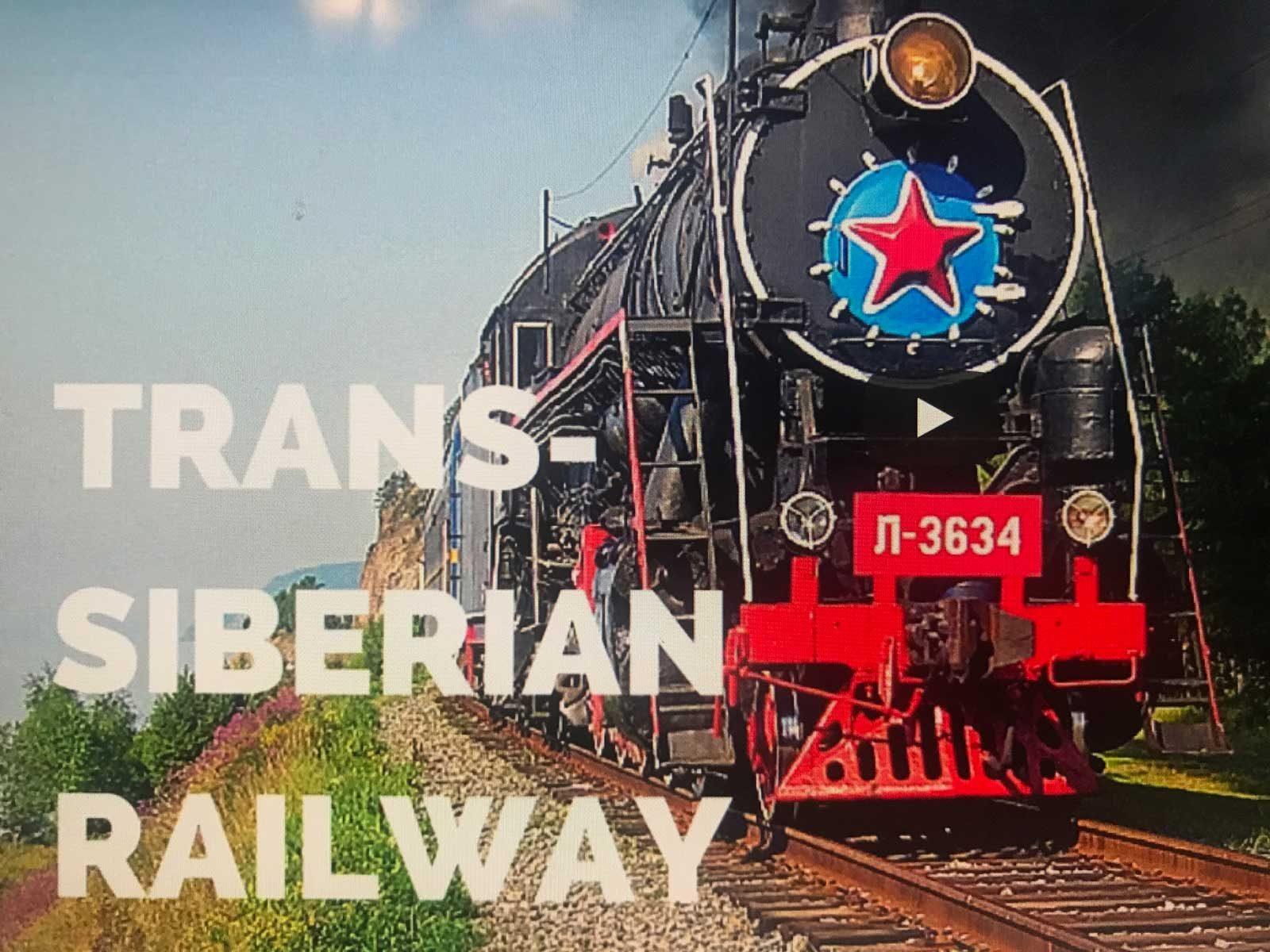 Trans-Siberian Railway Video